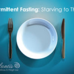 Intermittent Fasting: Starving To Thrive?